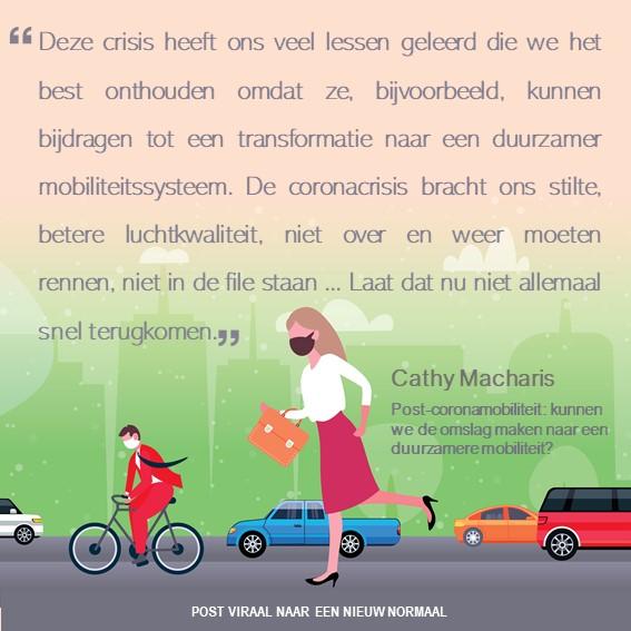 Post viraal naar een nieuw normaal - Cathy Macharis - duurzame mobiliteit