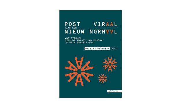 """VUB pakt uit met gratis e-book """"Post viraal naar een nieuw normaal"""""""